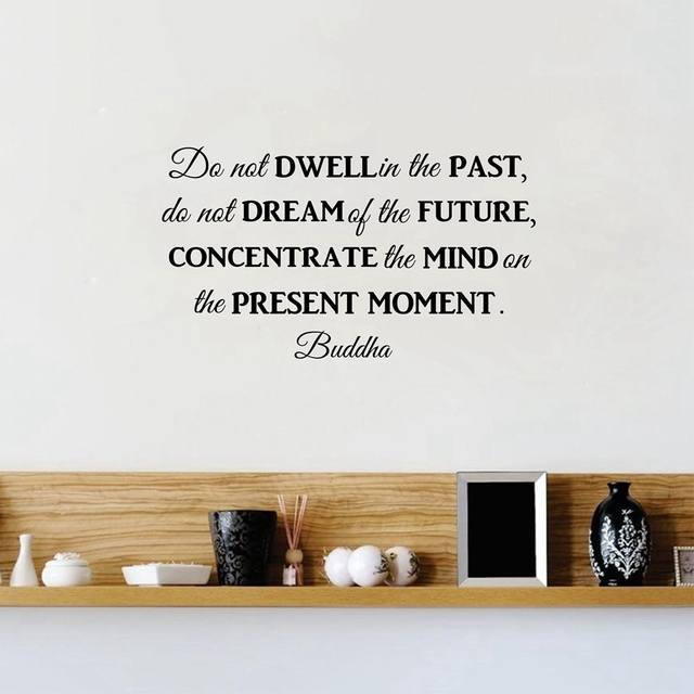Do Not Dwell In The Past Buddha Philosophy Quotes Wall Decals - Vinyl wall decals removable