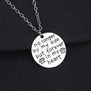 """ no longer by my side but forever in my heart "" Necklace and Paw Pendant"