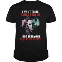 Michael Myers I Want To Be A Nice Person T Shirt Black Men Cotton T-Shirt Cool Casual pride t shirt men Unisex Fashion tshirt(China)