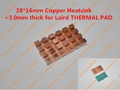 28 16mm Copper Heatsink 3 0mm thick for Laird THERMAL PAD Pure Copper MINI PCI E