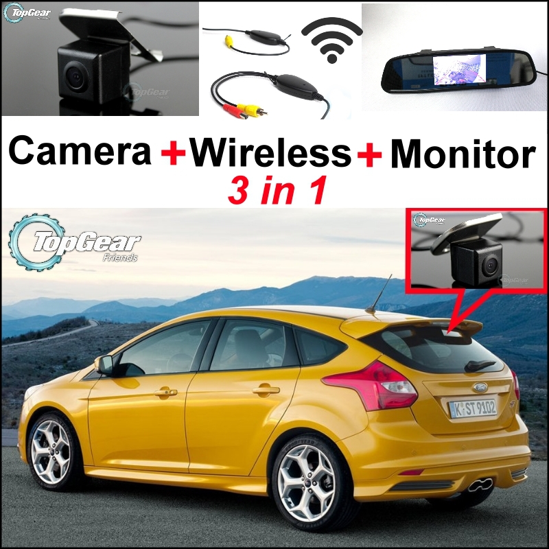 3 in1 Special Rear View Camera + Wireless Receiver + Mirror Monitor DIY Backup Parking System For Ford For Focus MK3 2010~2015 3 in1 special rear view camera wireless receiver mirror monitor back up parking system for honda jazz 5d 2002 2013