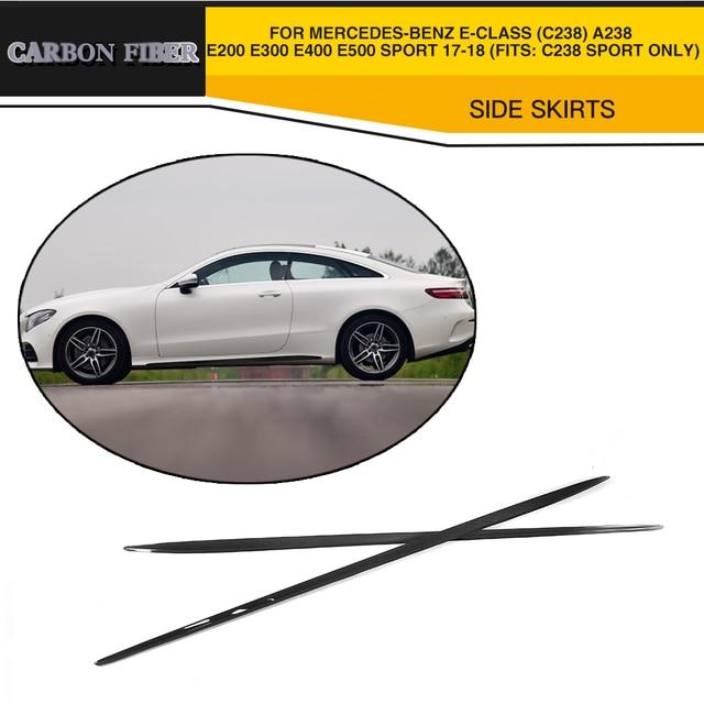 Carbon Fiber Car Side Skirts Body Lip Apron For Mercedes-Benz E Class C238 E200 Sport Coupe 2 Door 2017-2018 Car Style