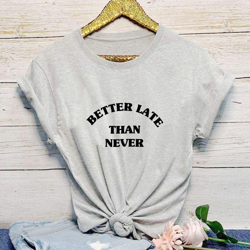 더 나은 늦게 인기있는 여성의 편지 짧은 소매 탑스 티 여름 세련된 재미 코튼 캐주얼 티셔츠