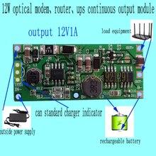2 шт./лот! 12 Вт 12V1A оптический dodem маршрутизатор UPS модуль DC преобразователь Повышающий Модуль diy Li-lon LiPo литиевая батарея