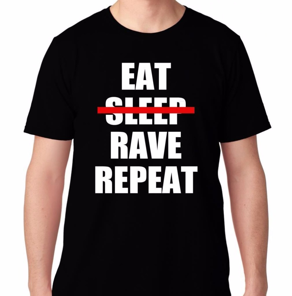Eat No Sleep Rave Repeat House Electro Dubstep Music Club Edc Concert T Shirt