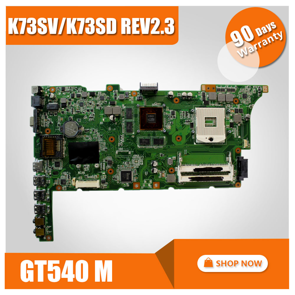 K73SV K73SM for ASUS Notebook Motherboard K73SD Rev 2.3 GT540M Graphics mainboard test ok ipc floor pca 6114p10 rev b1 100% test