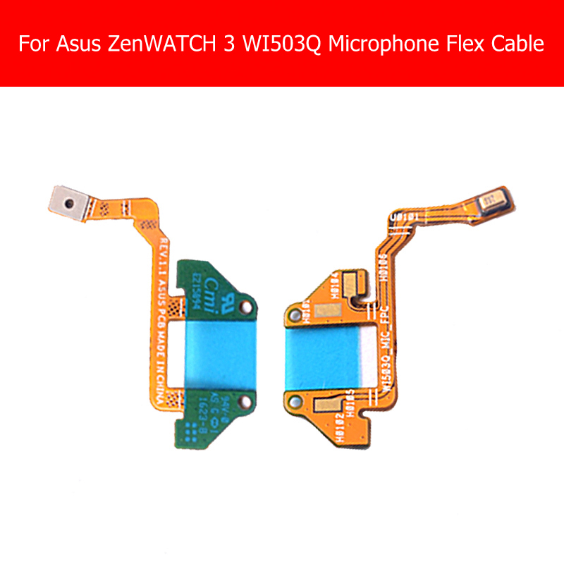 100% Geniune Smart watch Microphone Flex Cable For Asus ZENWATCH 3 WI503Q_Mic_FPC REV 1.1 PCB Flex cable Smart watch parts