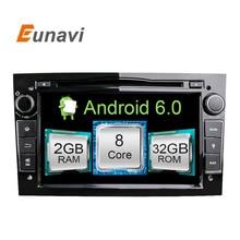Eunavi HD 1024X600 Núcleo Octa 8 6.0.1 Android Coches Reproductor de DVD Para Opel Corsa Vivaro Tigra Meriva Signum Vectra Cd Radio GPS Navi