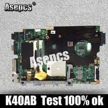 Asepcs K40AB материнская плата для ноутбука ASUS K40AB K40AD K40AF K50AB K50AD K50AF K40IJ K5IJ K40 K50 Тесты Оригинал материнская плата