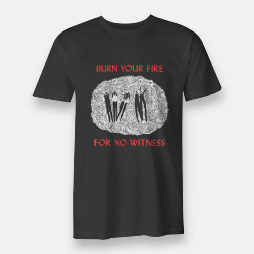 Printing On T Shirts O-Neck Burn Your Fire For No Witnesses Angel Olsen Short Sleeve Tall T Shirt For Men