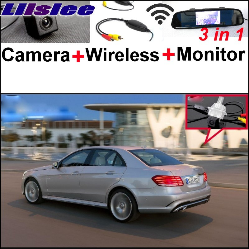Liislee 3in1 Special Car Camera Wireless Receiver + Mirror Screen Parking System For Mercedes Benz E MB W212 2013~2017 Facelift for mercedes benz ml mb w164 ml350 ml330 amg ml450 ml500 3in1 car camera wireless mirror monitor parking rear view system