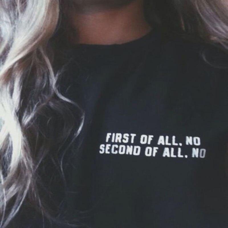 2018 nouveau mode Harajuku T-shirts femmes d'abord pas de seconde de tous pas d'impression o-cou Btn Punk t-shirt pour femme Top