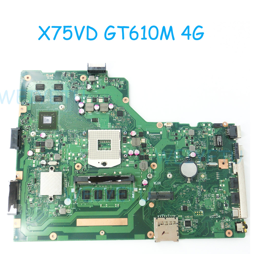 X75VD Motherboard for ASUS X75VD X75VC X75VB Mainboard Graphic GT610M 4G N13M-GE6-S-A1 4G Memory On Board 100 tested REV 20