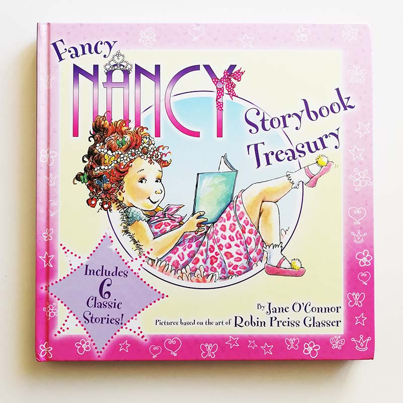 Fancy Nancy Storybook Treasury Includes 6 Classic Stories by Jane OConnor English Book for Children/Kids/Girls Hardcover Fancy Nancy Storybook Treasury Includes 6 Classic Stories by Jane OConnor English Book for Children/Kids/Girls Hardcover
