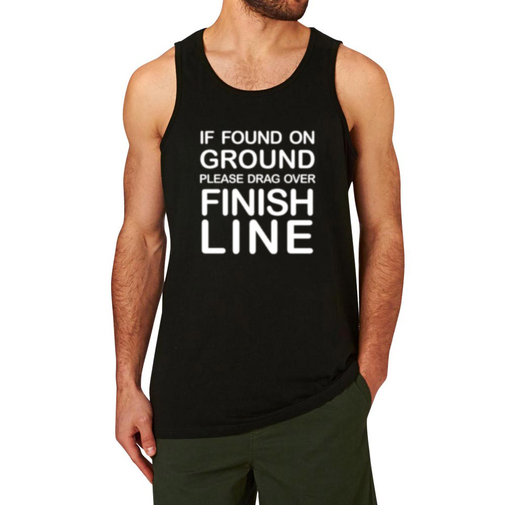 Mens If Found On Ground Please Drag Over Finish Line Fitness Workout Casual Tank Tops