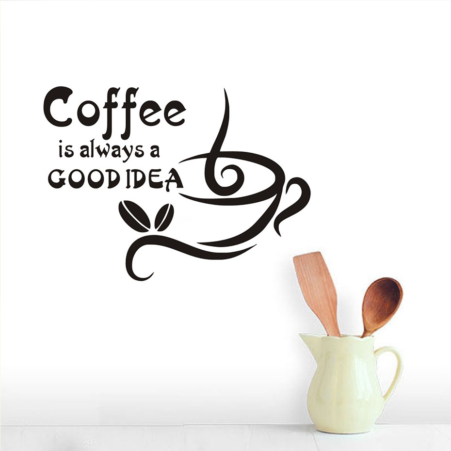 Coffee Is Always A Good Idea Quote Wall Stickers Cup ...