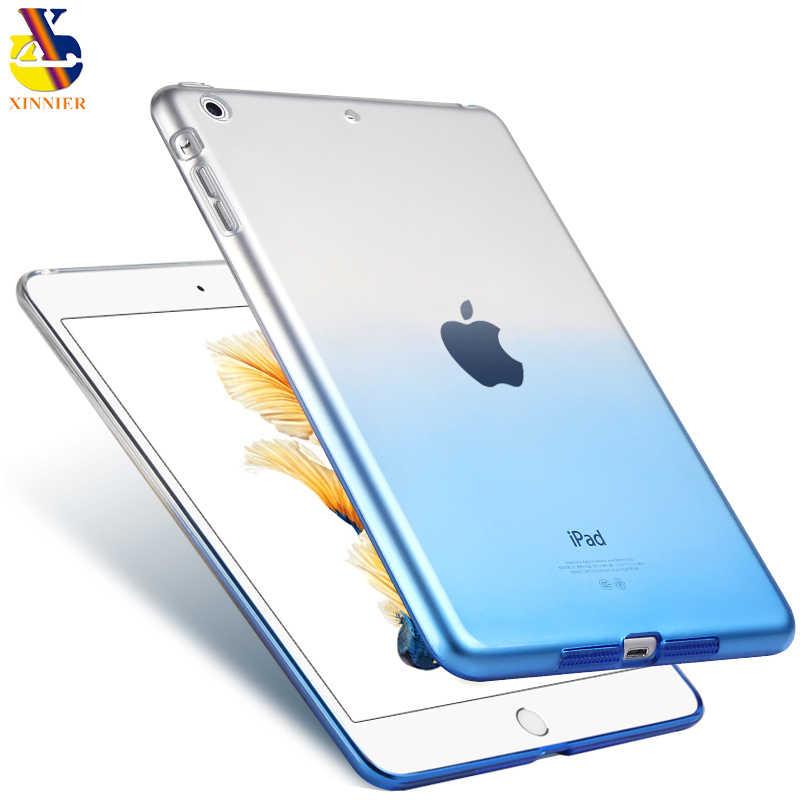 Для iPad 2019 9,7 2017 чехол Мягкая силиконовая Обложка A1822 A1893 xinnier Градиент прозрачный чехол тонкий чехол для iPad 2019 9,7 дюйма