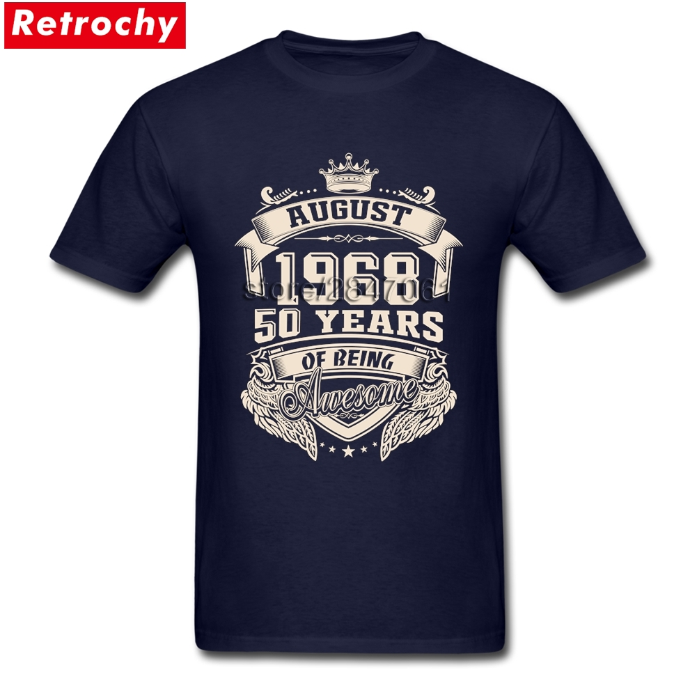 Streetwear   T     Shirt   Men Born in August 1968 50 Years of Being Awesome Short Sleeve Unique Tee   Shirt   Cotton O-neck