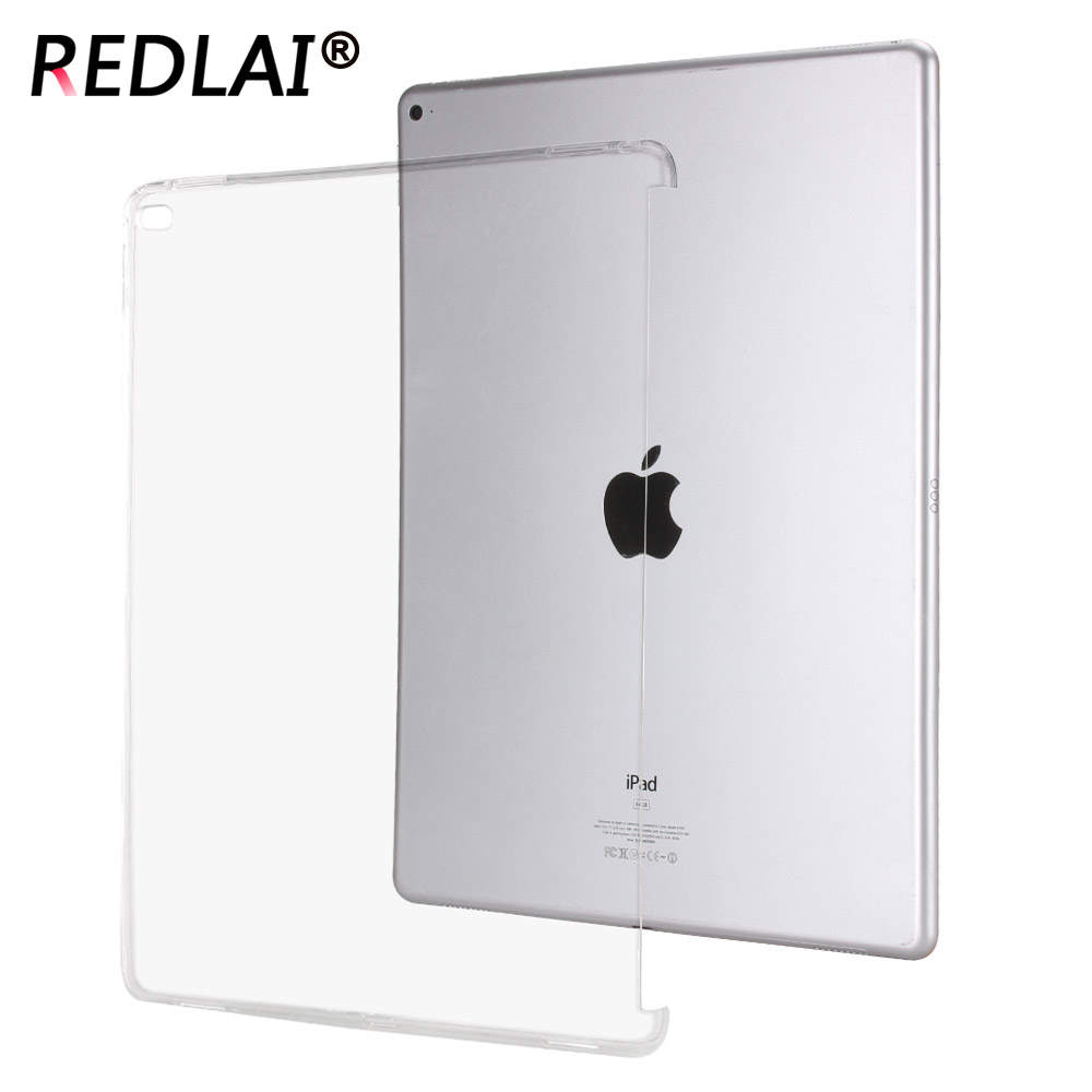 Redlai For iPad Pro 12.9 2015 Old A1584 A1652 TPU Soft Crytsal Transparent Trimming partner shell Silicone Back Protective Case redlai colors crystal clear laptop case
