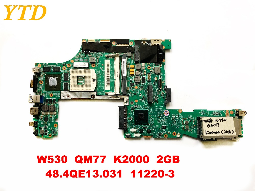 Original For Lenovo W530  Laptop Motherboard W530  QM77  K2000  2GB  48.4QE13.031  11220-3  Tested Good  Free Shipping