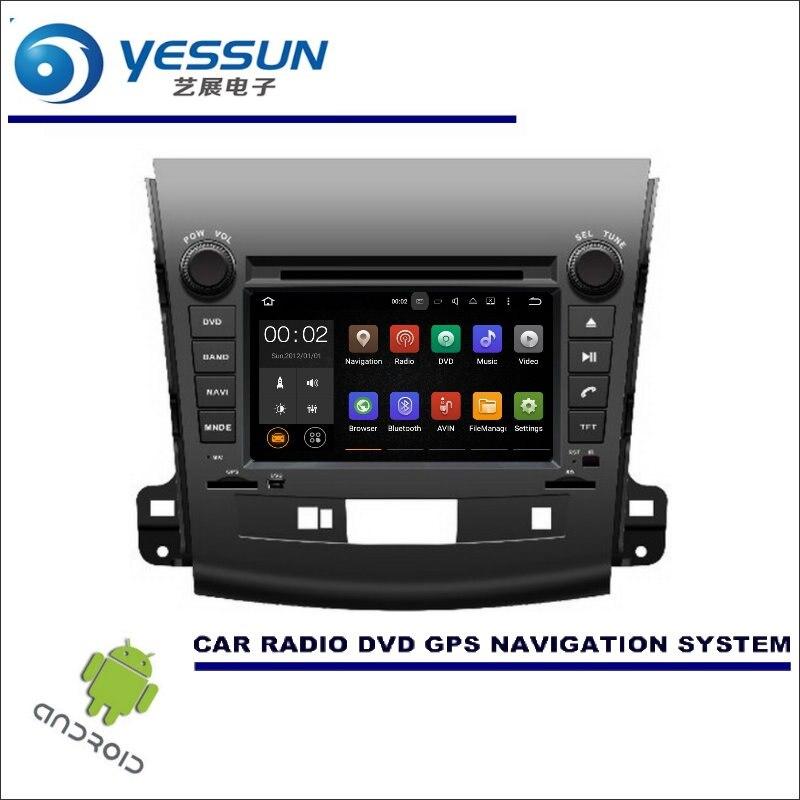 YESSUN Автомобильная Мультимедийная навигационная система для Mitsubishi Outlander 2007 ~ 2012/CD DVD gps плеер Navi Радио Стерео Wince/Android