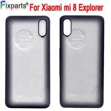Xiaomi mi 8 Explorer Back Battery Cover Rear Door Housing Case Panel Replacement 6.21 Xiaomi mi 8 Explorer Battery Cover kykeo серый xiaomi mi 8 explorer