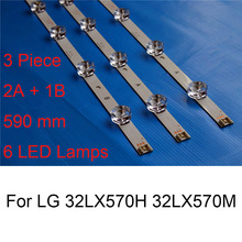 3PCS Brand New LED Backlight Strip For LG 32LX570H 32LX570M 32 inch TV Repair LED Backlight Strips Bars A B TYPE 6 Lamp Original q08009 602 thin flat neiping 8 inch 50 pin 9 into a new package test well backlight size 183x141