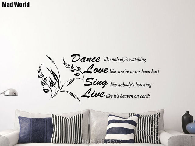 mad world dance like nobody's watching quote wall art stickers wall