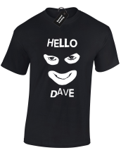 HELLO DAVE MENS T SHIRT FUNNY LEAGUE OF GENTLEMAN COMEDY RETRO JOKE GIFT IDEA New Shirts Funny  free shipping
