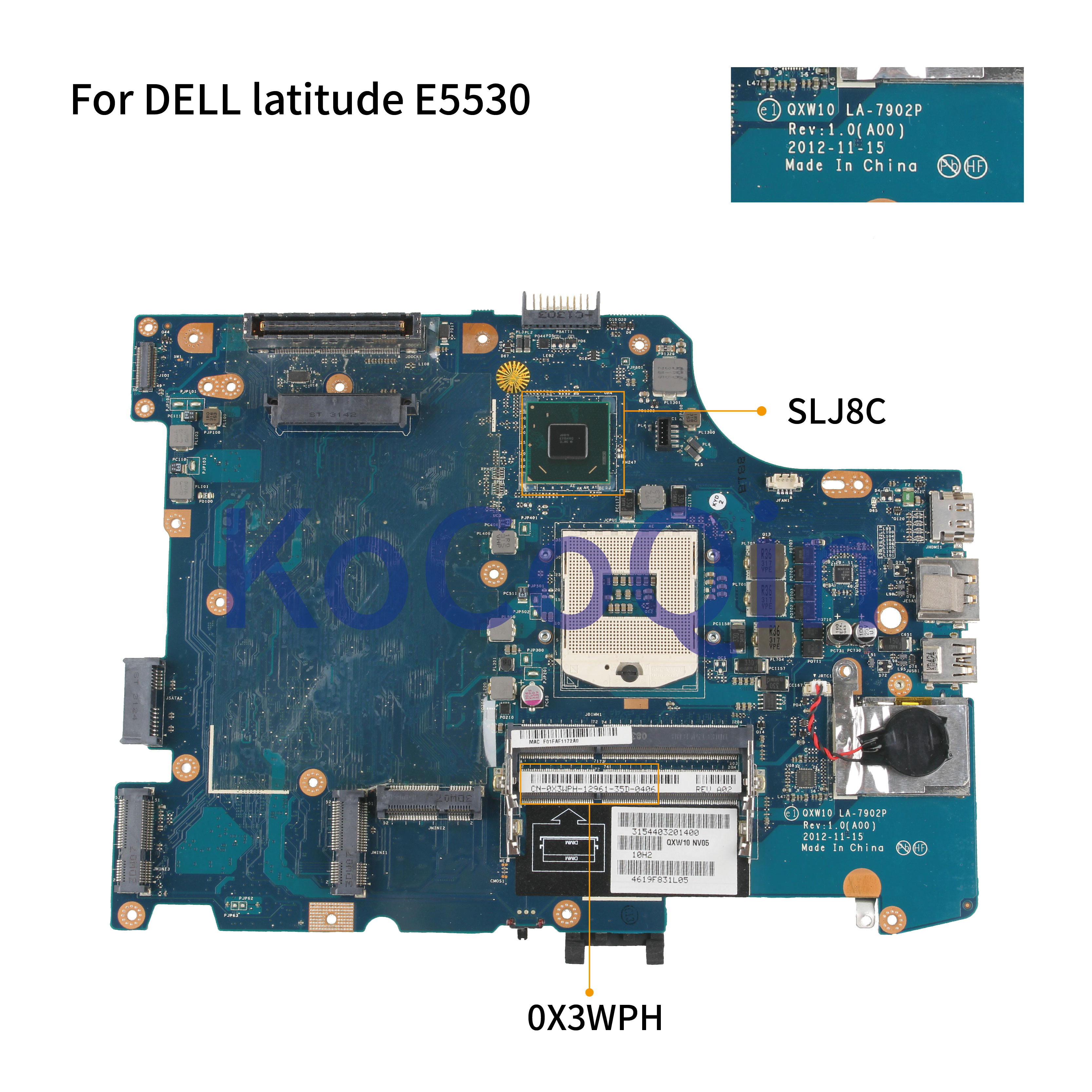 KoCoQin Laptop Mainboard For DELL Latitude 5530 E5530 QXW10 LA-7902P CN-0X3WPH 0X3WPH SLJ8C MOTHERBOARD