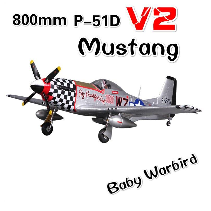 FMS 800 MM Mini Warbird P51 P-51 Mustang V2 Grande belle poupée 2 S 4CH PNP RC Avion Duralble OEB modèle réduit avion Aircraft