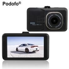 Podofo Новатэк 96223 Автомобильный видеорегистратор Full HD 1080 P Регистраторы 3.0 дюймов dashcam Камера FH06 видео регистратор g-сенсор регистраторы видеорегистраторы
