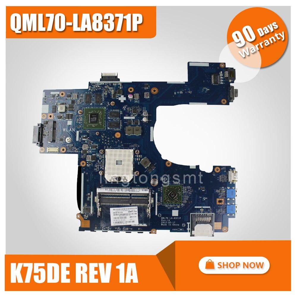 for ASUS K75DE motherboard QML70-LA8371P Rev:1A Mainboard HD 7670 1G Socket Fs1 100% tested k73ta for asus k73t x73t k73ta k73tk r73t latop motherboard rev 1a qbl70 la 7553p hd7670m 1gb mainboard 100% tested ok