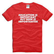 "Hilarious ""Education is Important – But BEER is Importanter"" t-shirt"