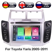 Android 8.0 8 Core RAM 4GB ROM 32GB Car Stereo Screen Radio For Toyota Yaris 2005-2011 Car DVD Player GPS Navigation Doble DIN
