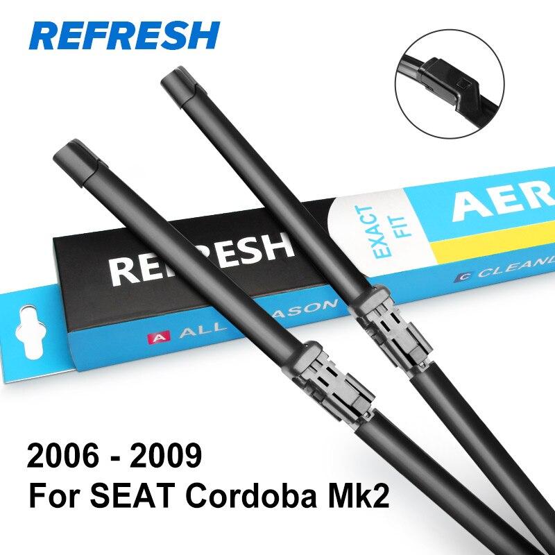 REFRESH Щетки стеклоочистителя для SEAT Cordoba Fit Пуговицы с рукояткой / крючком Модель Год выпуска с 1999 по 2009 год - Цвет: 2006 - 2009 ( Mk2 )