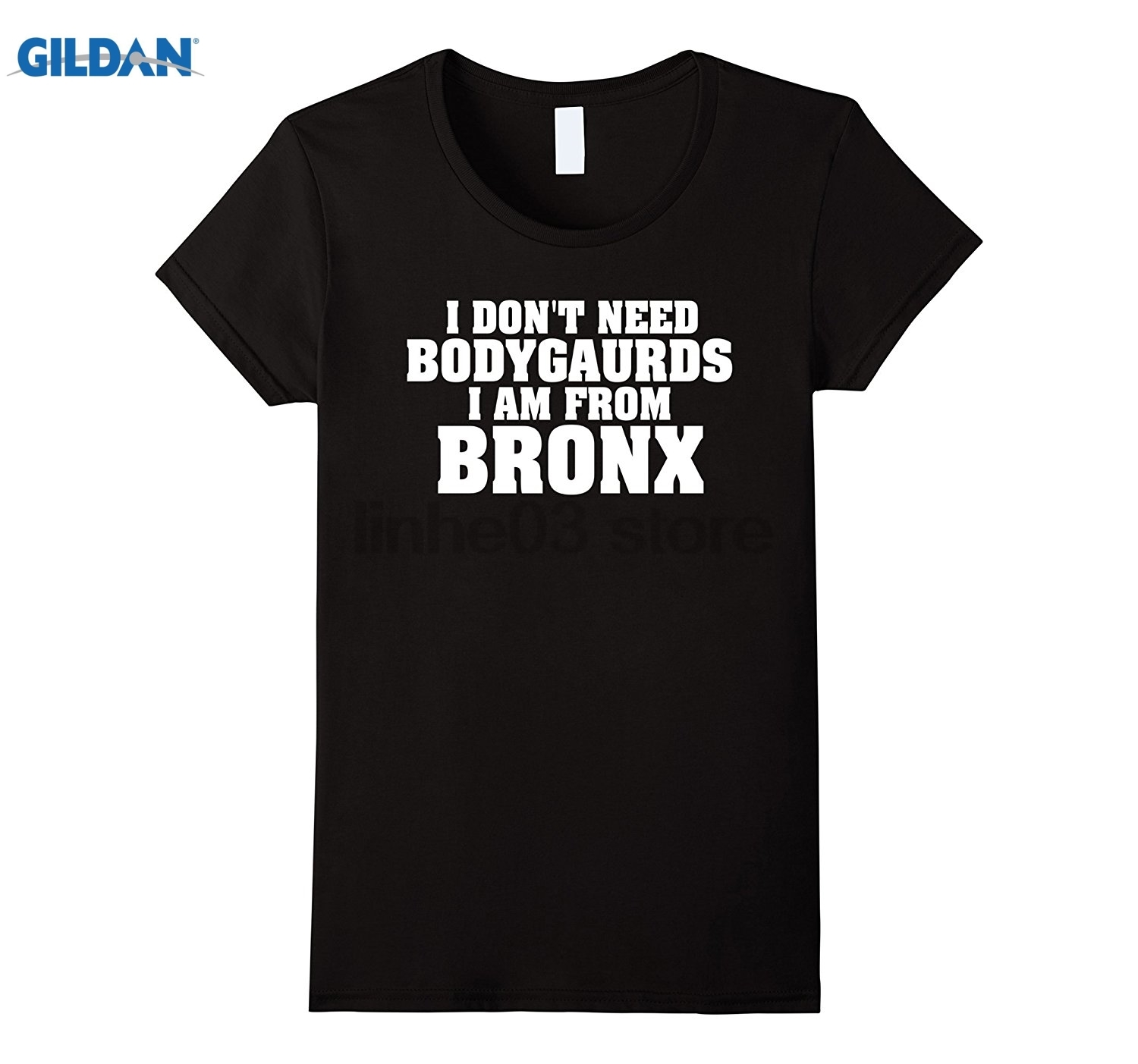 GILDAN I dont need bodyguards i am from bronx sunglasses women T-shirt