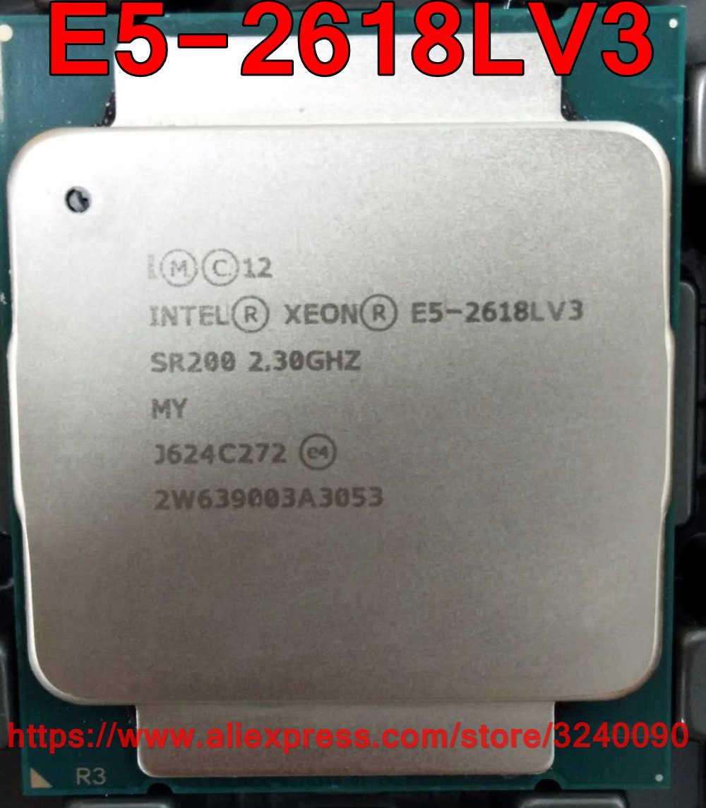 Intel Xeon CPU E5-2618LV3 QS 2.30GHz 8-Cores 20M 75W LGA2011-3 E5-2618L V3 processor E5 2618LV3 free shipping E5 2618L V3