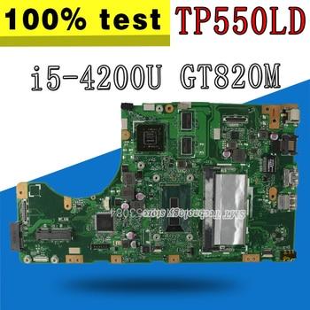 TP550LD Motherboard i5-4200 CPU REV 2.0 GT820M For ASUS TP550LD Laptop motherboard TP550LD Mainboard TP550LD Motherboard test OK