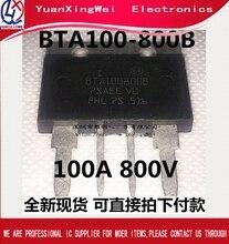 Livraison gratuite 2 pièces/lot BTA100 800B BTA100 800 BTA100800B très bonne qualité
