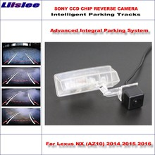 Liislee Car Reverse Backup Rear View Camera For Lexus NX (AZ10) 2014 2015 2016 Intelligent Parking Tracks / NTSC RCA AUX