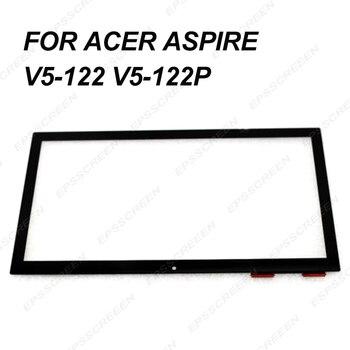 Sostituire Per Acer Aspire V5-122 V5-122P nuovo Touch Screen anteriore Digitizer Vetro del Pannello con touch di controllo del display di bordo