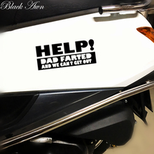 Help DAD Farted We Cant Get Out Family Mom Cute Car Decal Window Vinyl Sticker D154