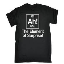 Ah The Element Of Surprise T-shirt Chemistry Geek Funny Birthday Gift Present 2017 New Fashion T Shirt Men Cotton T-shirt