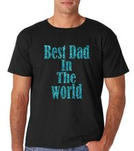 91ae0d5752d8 World Best Dad in The World Blue Glitters Mens T Shirt Men Adult Slim Fit T  Shirt S-XXxl