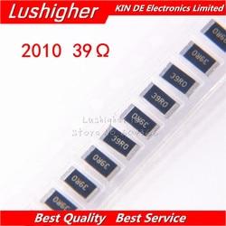 100PCS 2010 SMD Resistor 3/39R0 4W 1% 39R 39 Ohm 39ohm 390