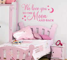 DIY removable wall stickers we love you to the moon and back baby wall decal girl boy bedroom kindergarten wall mural ER35