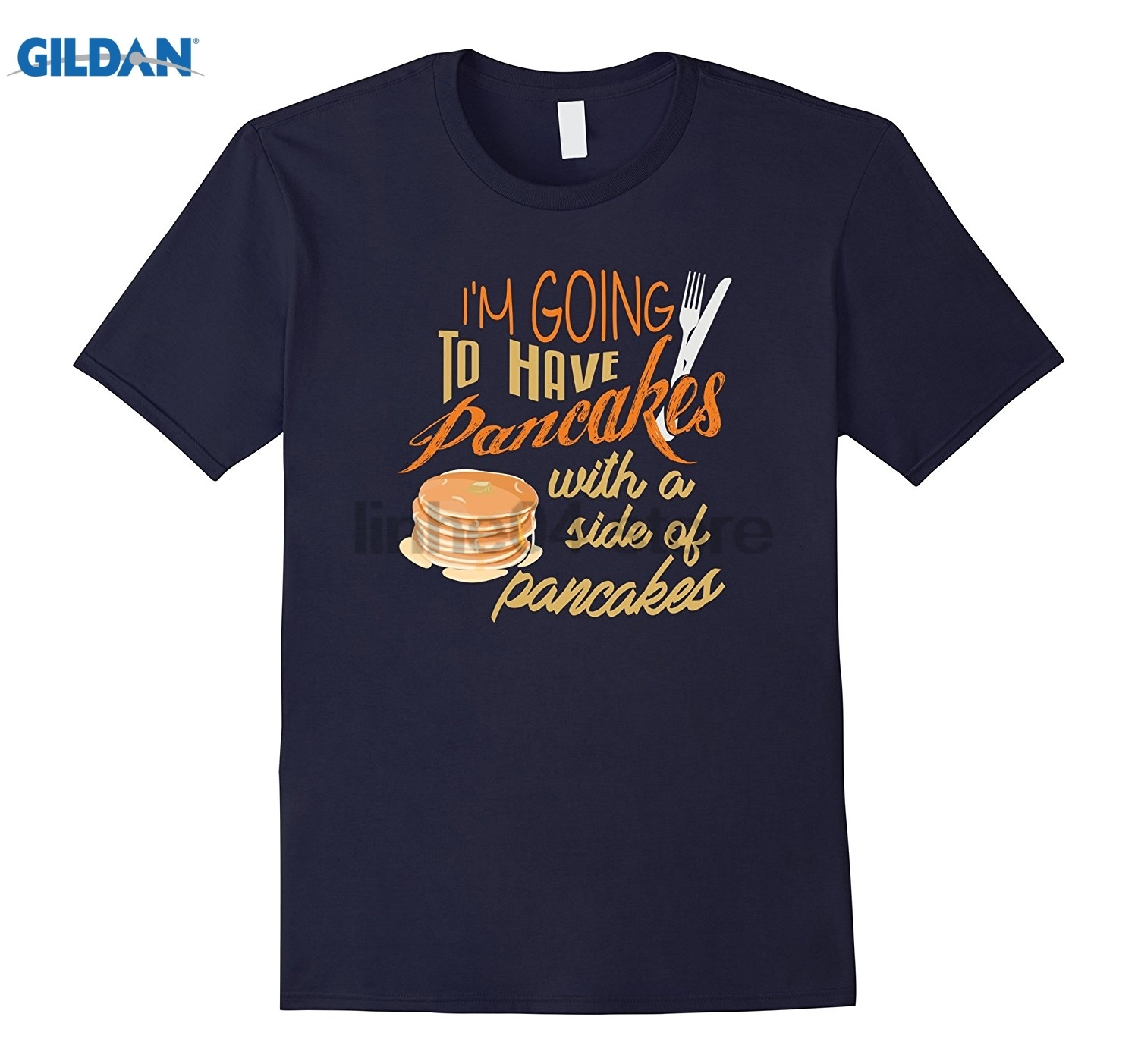 GILDAN Im Going To Have Pancakes With a Side of Pancakes T-Shirt Mothers Day Ms. T-shirt