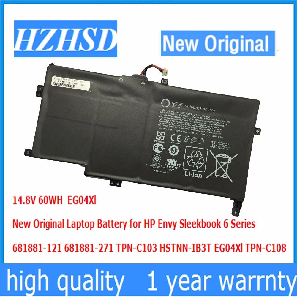 14.8 V 60WH Nouveau Original EG04Xl batterie dordinateur portable pour HP Envy Sleekbook 6 681881-121 681881-271 TPN-C103 HSTNN-IB3T EG04Xl TPN-C10814.8 V 60WH Nouveau Original EG04Xl batterie dordinateur portable pour HP Envy Sleekbook 6 681881-121 681881-271 TPN-C103 HSTNN-IB3T EG04Xl TPN-C108