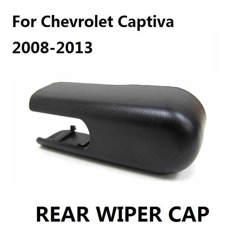 Rear Wiper Cap 2008 2017 For Chevrolet Captiva Sport Saturn Vue Window Arm New